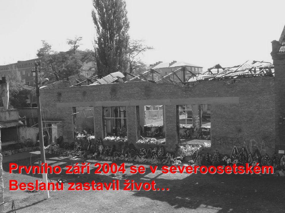 Prvního září 2004 se v severoosetském Beslanu zastavil život…