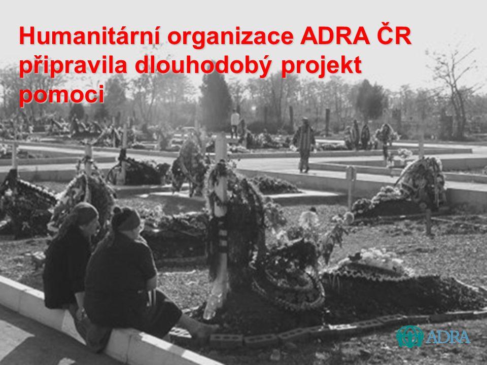 Humanitární organizace ADRA ČR připravila dlouhodobý projekt pomoci