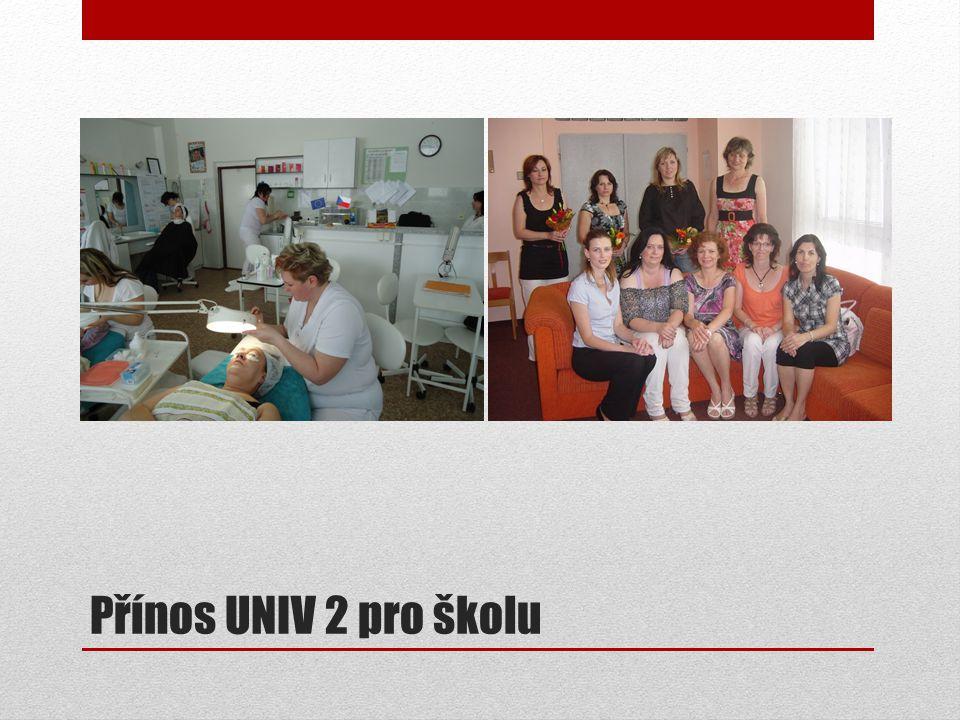 Přínos UNIV 2 pro školu