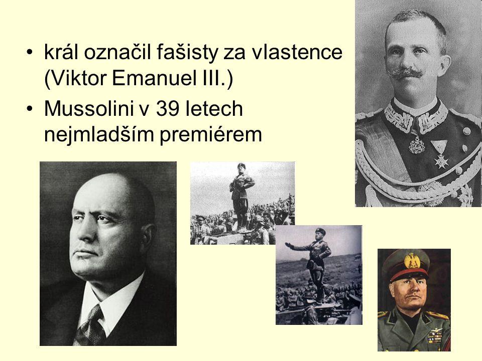 král označil fašisty za vlastence (Viktor Emanuel III.) Mussolini v 39 letech nejmladším premiérem