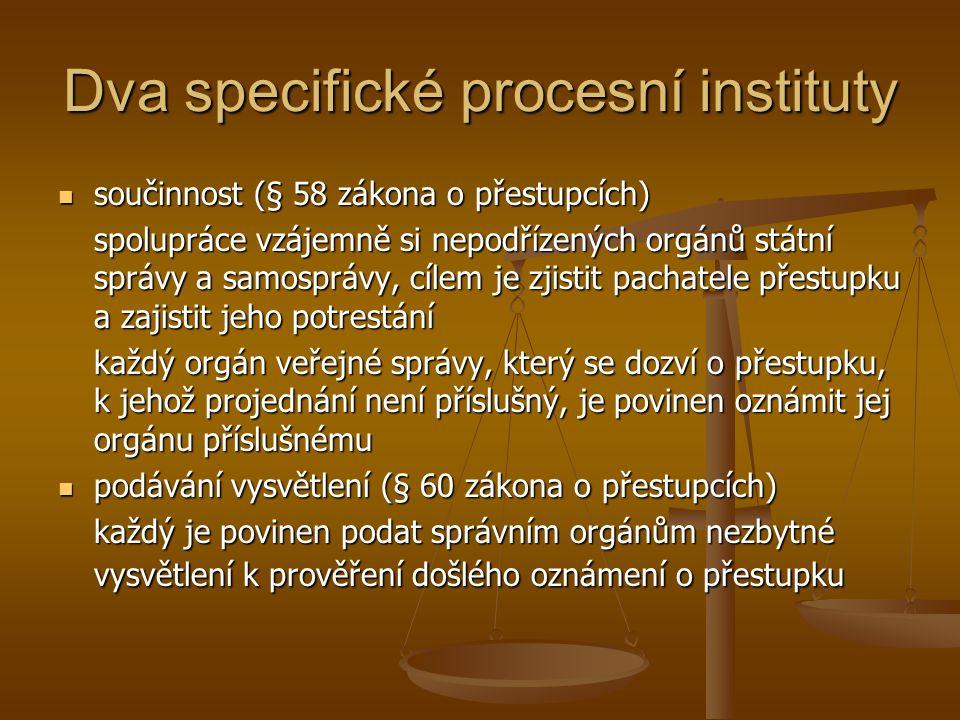 Zahájení řízení a další postup v něm zahájení řízení zahájení řízení přestupky se zásadně projednávají z moci úřední, výjimku představují návrhové přestupky účastníkem řízení je: účastníkem řízení je: a) obviněný z přestupku, b) poškozený, pokud jde o projednávání náhrady škody způsobené přestupkem, c) vlastník věci, která může být zabrána nebo byla zabrána, v části řízení týkající se zabrání věci, d) navrhovatel, na jehož návrh bylo zahájeno řízení povinné ústní jednání povinné ústní jednání
