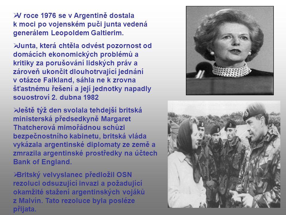  V roce 1976 se v Argentině dostala k moci po vojenském puči junta vedená generálem Leopoldem Galtierim.  Junta, která chtěla odvést pozornost od do