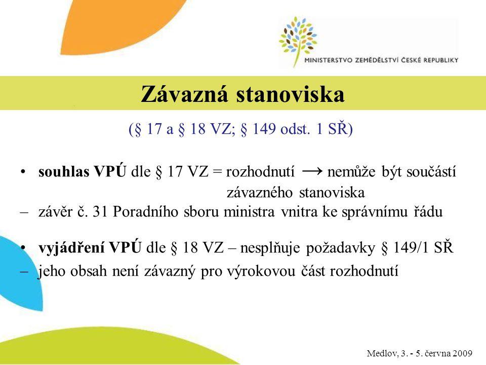 Závazná stanoviska (§ 17 a § 18 VZ; § 149 odst.