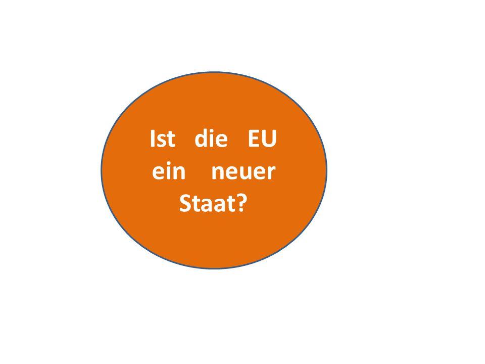Ist die EU ein neuer Staat