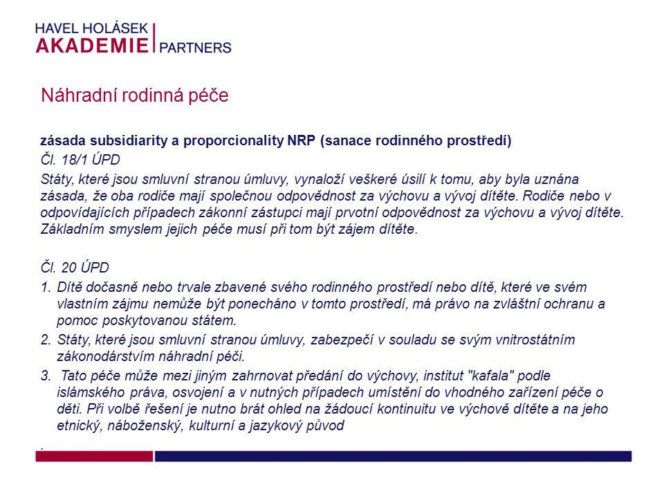 zásada subsidiarity a proporcionality NRP (sanace rodinného prostředí) Čl.