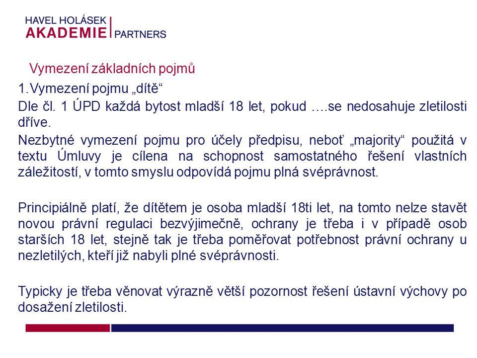 """1.Vymezení pojmu """"dítě Dle čl."""