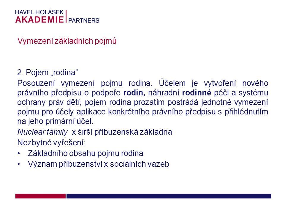 """2.Pojem """"rodina Posouzení vymezení pojmu rodina."""