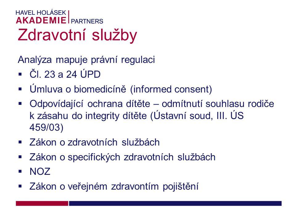 Zdravotní služby Analýza mapuje právní regulaci  Čl.