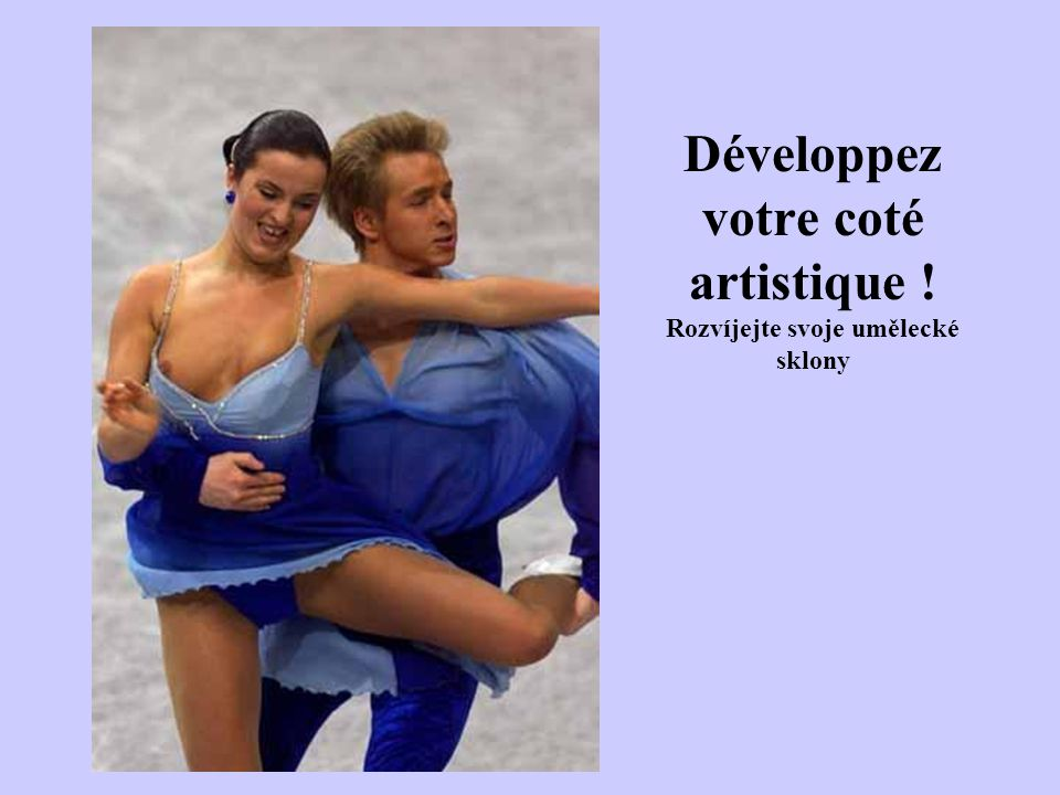 Développez votre coté artistique ! Rozvíjejte svoje umělecké sklony
