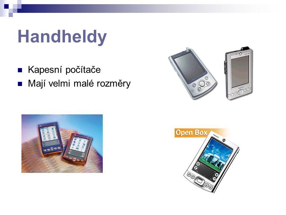 Handheldy Kapesní počítače Mají velmi malé rozměry