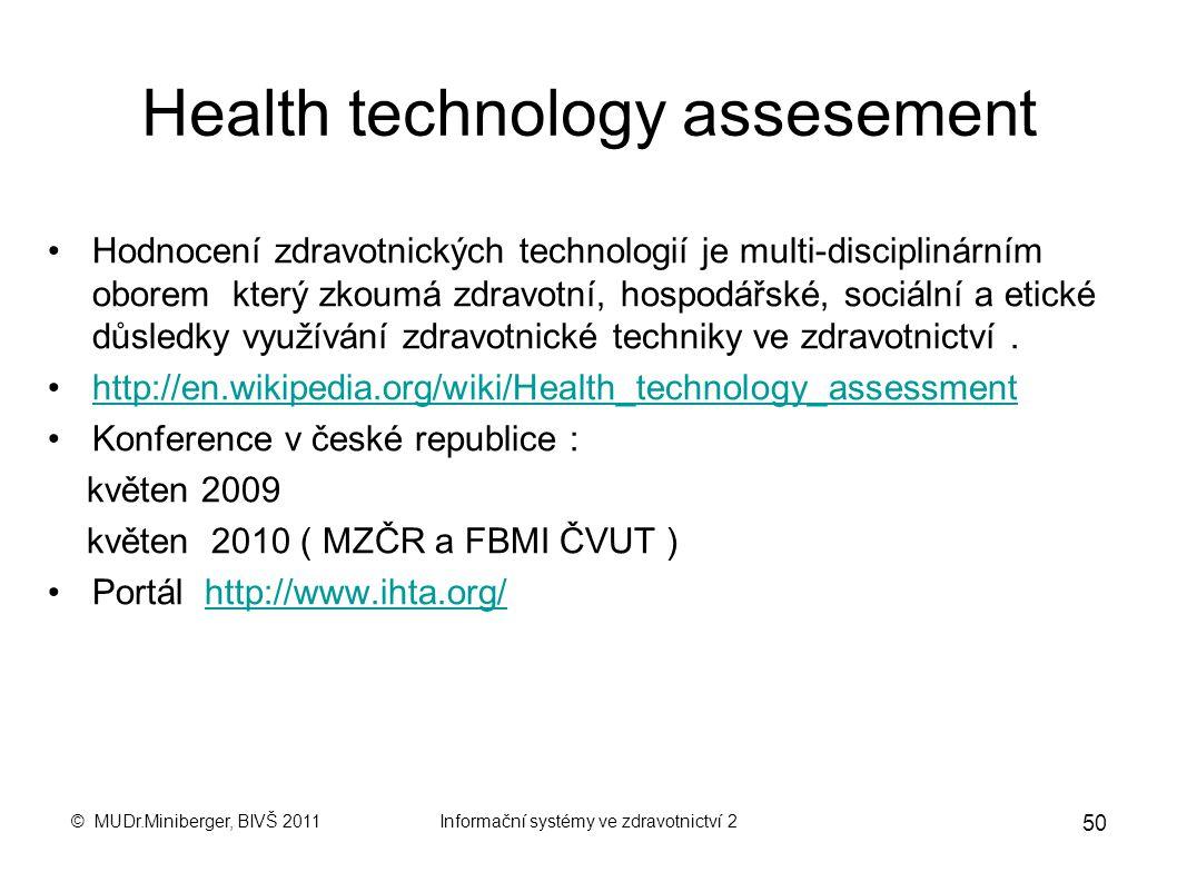 © MUDr.Miniberger, BIVŠ 2011Informační systémy ve zdravotnictví 2 49 http://www.vzp.cz/poskytovatele/vyuctov anihttp://www.vzp.cz/poskytovatele/vyucto