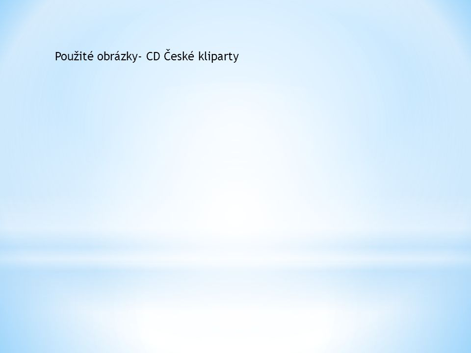 Použité obrázky- CD České kliparty