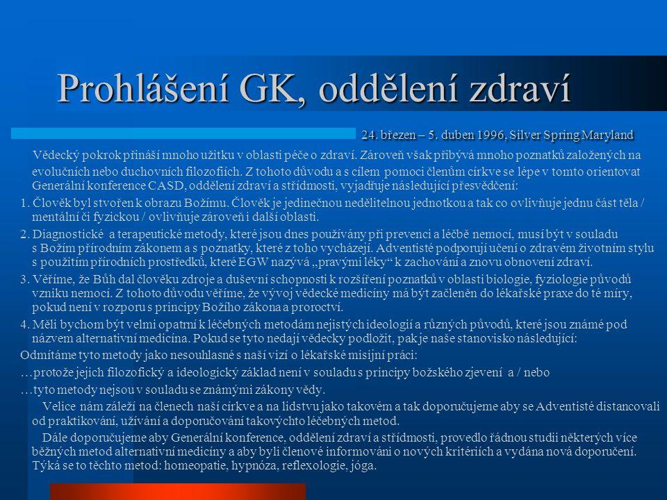 Prohlášení GK, oddělení zdraví Vědecký pokrok přináší mnoho užitku v oblasti péče o zdraví. Zároveň však přibývá mnoho poznatků založených na evoluční