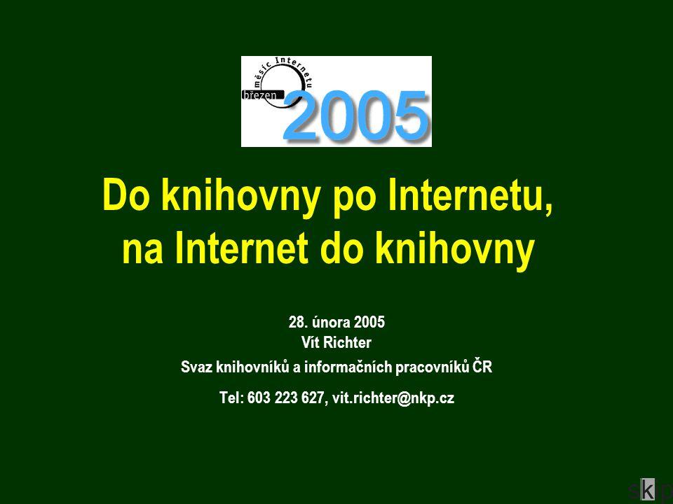 Do knihovny po Internetu, na Internet do knihovny 28.