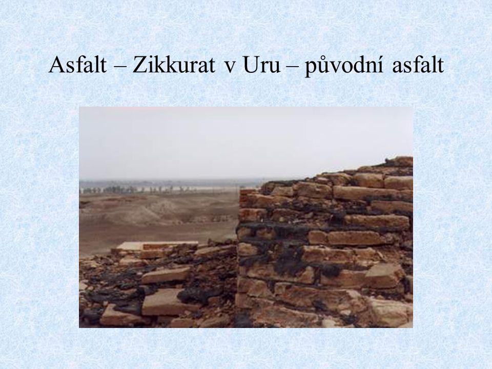 Asfalt – Zikkurat v Uru – původní asfalt