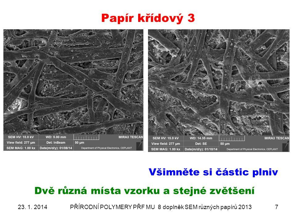 Papír křídový- ANALÝZA PLNIV 2 sonda změřena na konkrétní objekt 23.