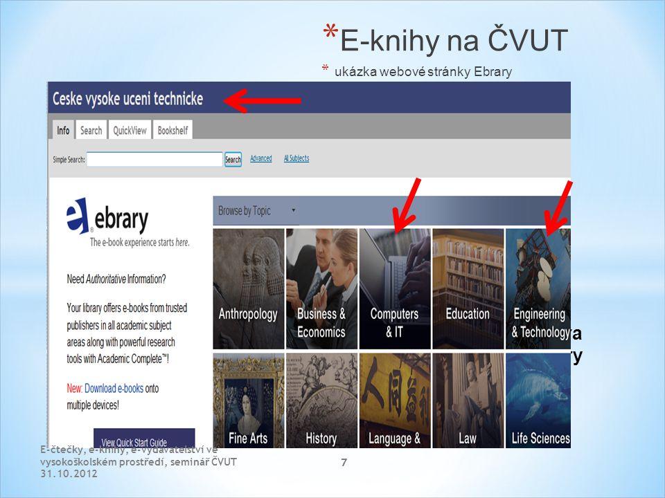 7 * Ebra ry * E-knihy na ČVUT * ukázka webové stránky Ebrary E-čtečky, e-knihy, e-vydavatelství ve vysokoškolském prostředí, seminář ČVUT 31.10.2012 7
