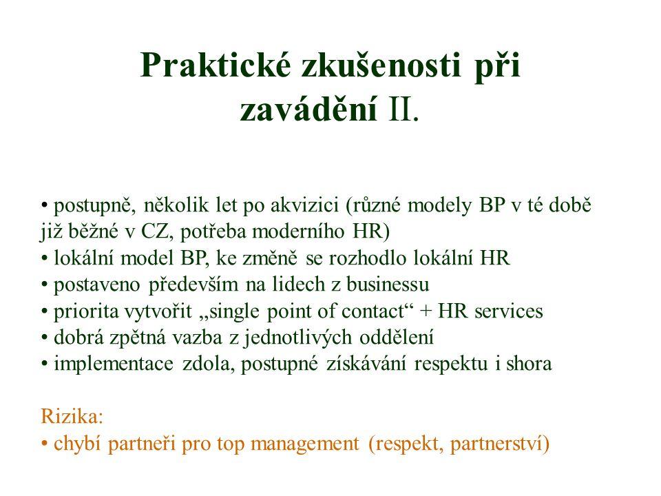 Praktické zkušenosti při zavádění II.