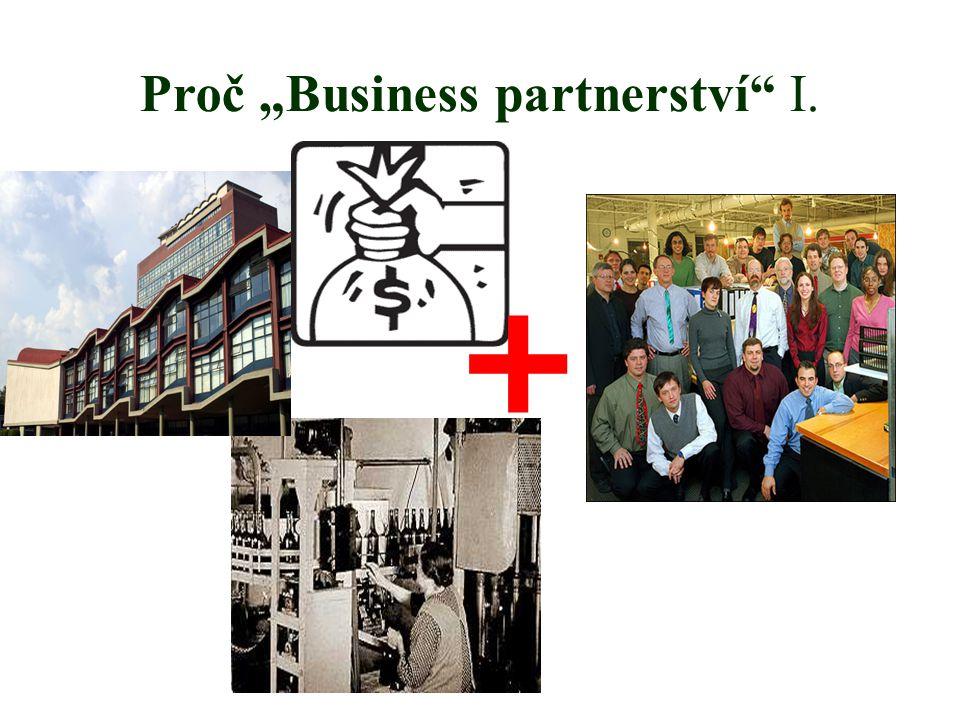 """Proč """"Business partnerství I. +"""