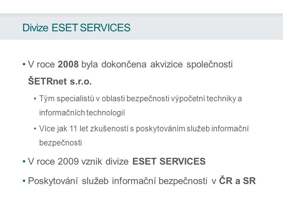 Divize ESET SERVICES V roce 2008 byla dokončena akvizice společnosti ŠETRnet s.r.o.