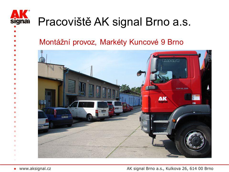 Pracoviště AK signal Brno a.s. Montážní provoz, Markéty Kuncové 9 Brno