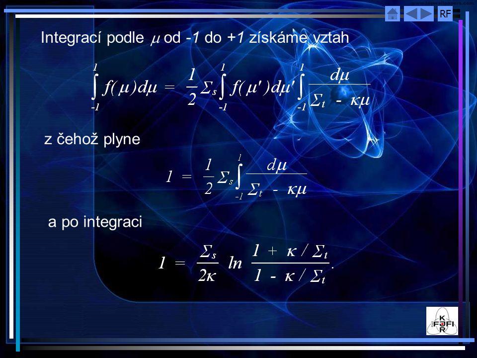 RF Integrací podle  od -1 do +1 získáme vztah z čehož plyne a po integraci