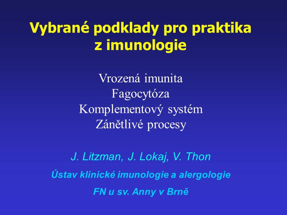 Proteiny akutní fáze Produkovány játry po stimulaci prozánětlivými cytokiny C-reaktivní protein (CRP) - aktivuje komplementový systém Složky komplementového systému Fibrinogen Alfa-1-antitripsin - blokuje proteázy uvolňované při fagocytóze Prokalcitonin Sérový amyloid A
