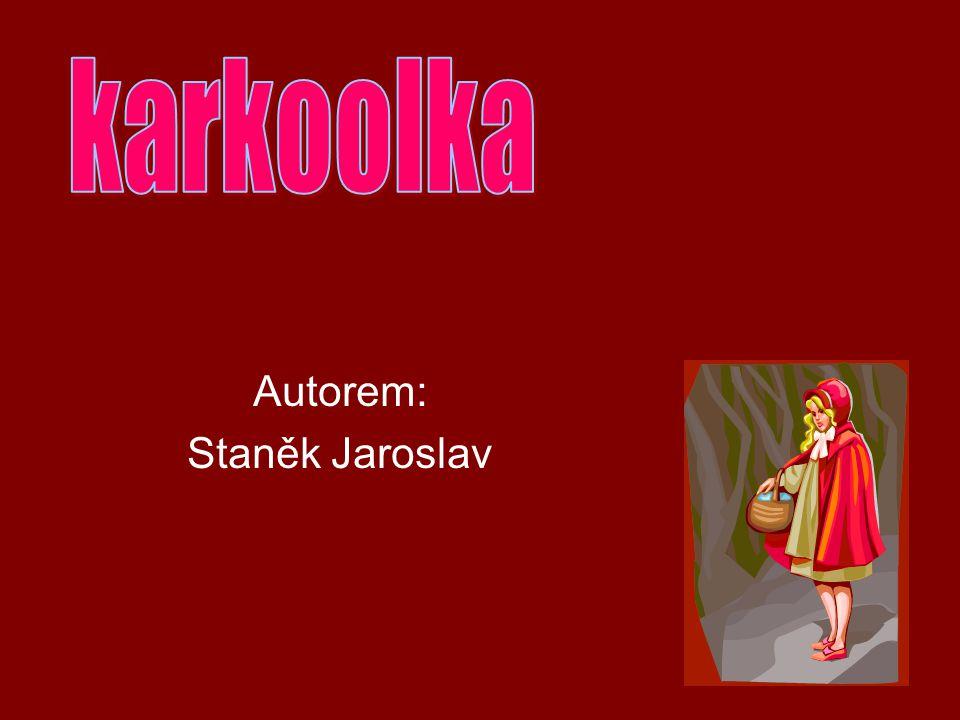 Autorem: Staněk Jaroslav