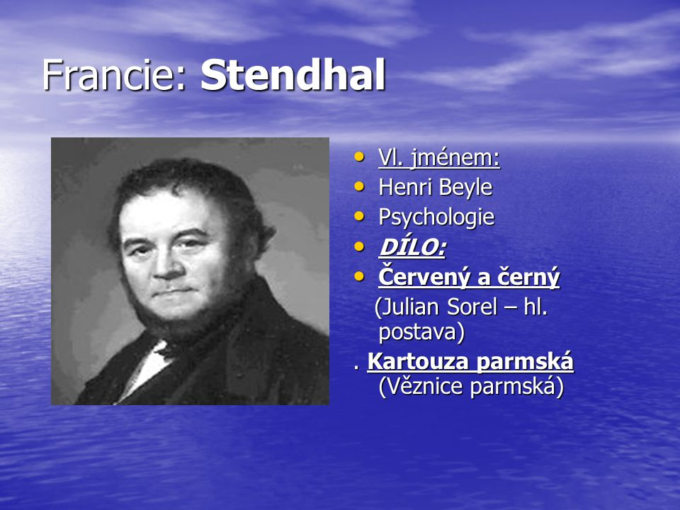 Francie: Stendhal Vl.jménem: Vl.