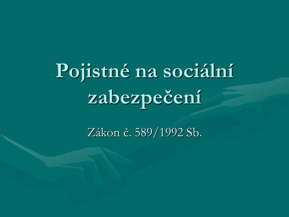 Pojistné na sociální zabezpečení Zákon č. 589/1992 Sb.