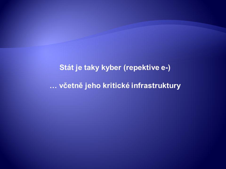 Stát je taky kyber (repektive e-) … včetně jeho kritické infrastruktury