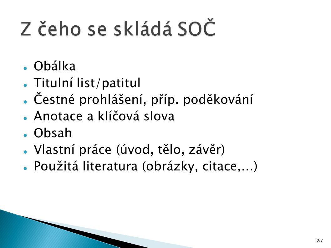 Obálka Titulní list/patitul Čestné prohlášení, příp.