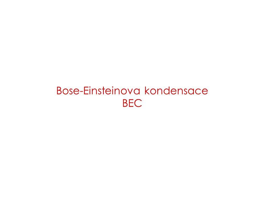Bose-Einsteinova kondensace BEC