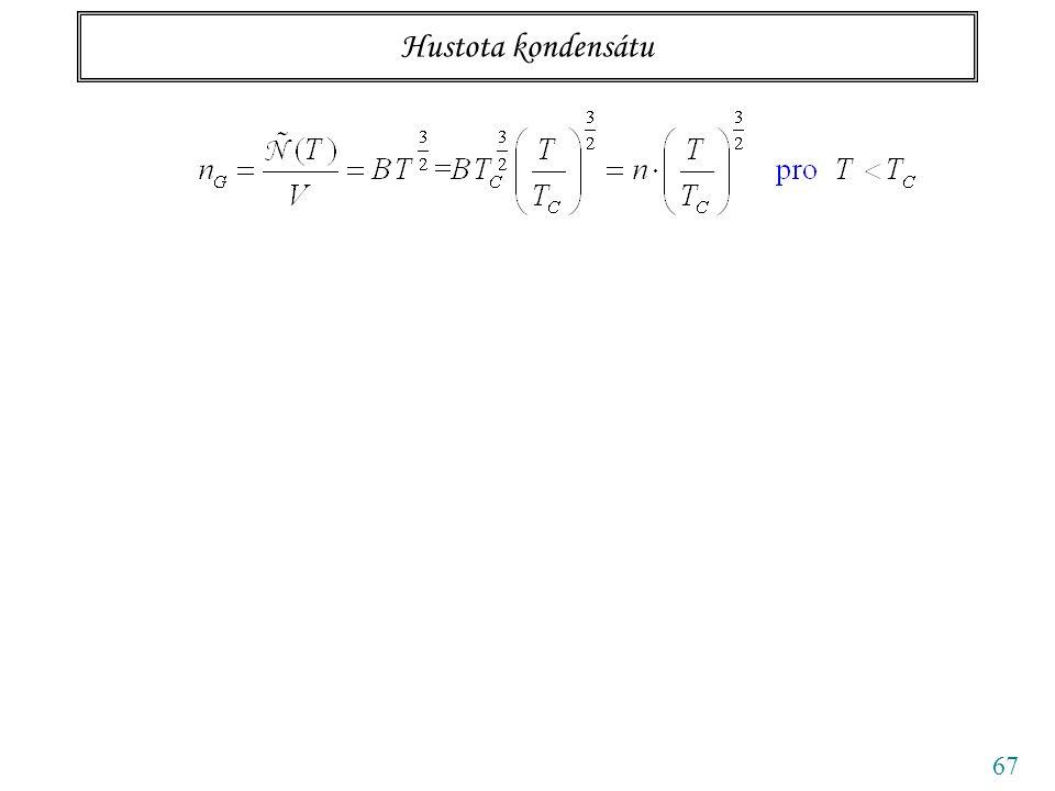 67 Hustota kondensátu plyn kondensát podílpodíl