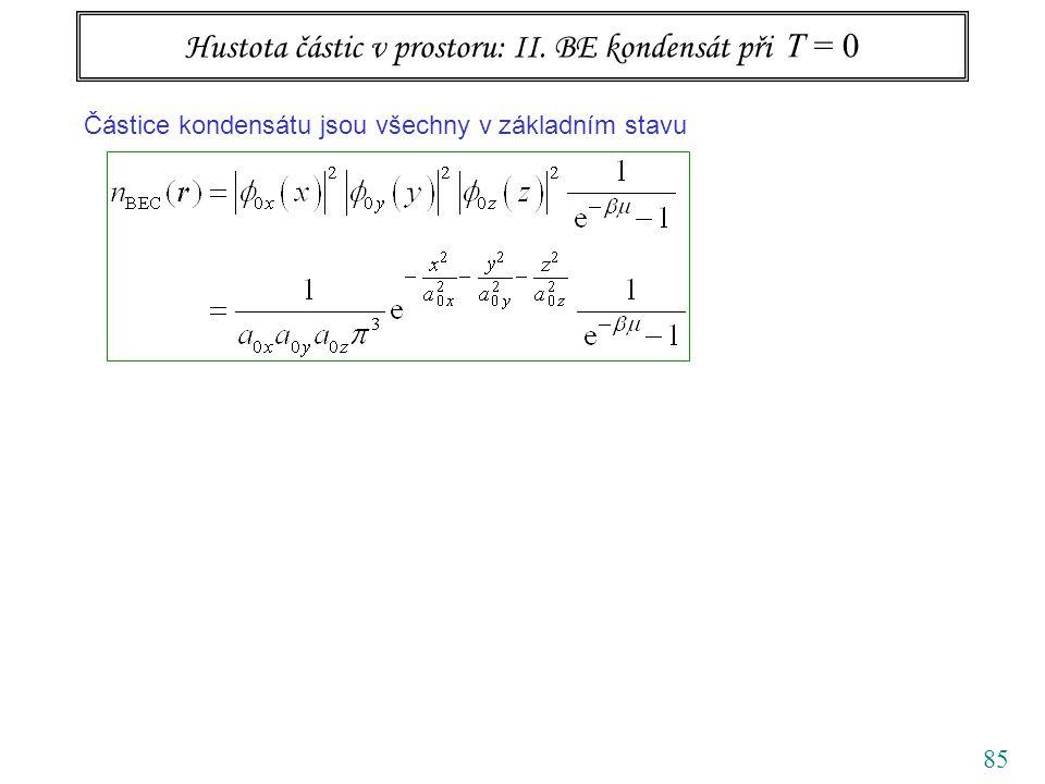85 Hustota částic v prostoru: II.