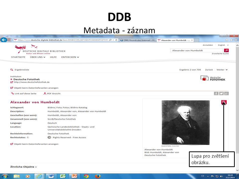DDB Metadata - záznam Lupa pro zvětšení obrázku.