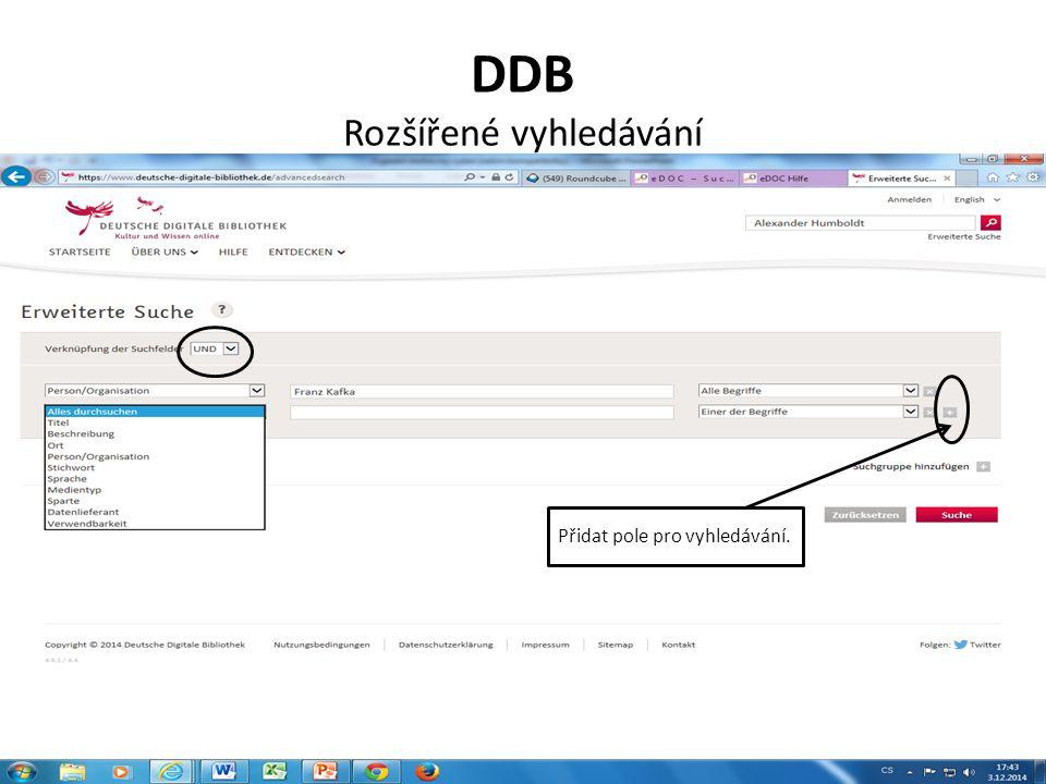 DDB Rozšířené vyhledávání Přidat pole pro vyhledávání.