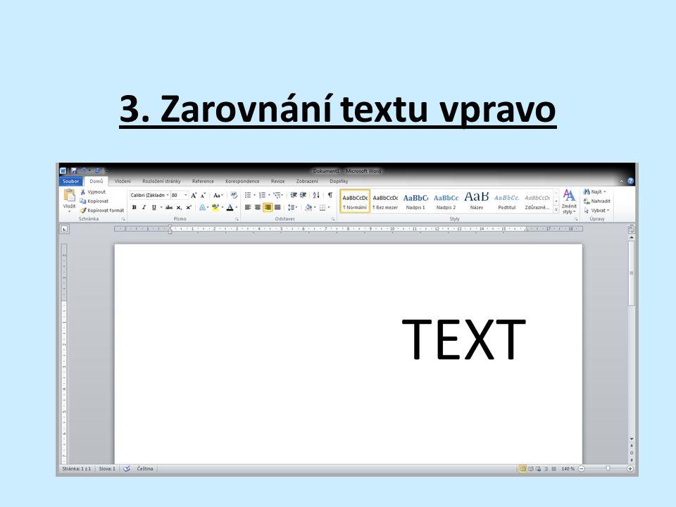 3. Zarovnání textu vpravo
