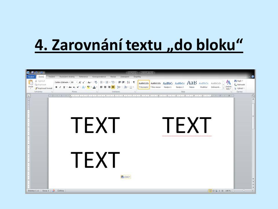 """4. Zarovnání textu """"do bloku"""