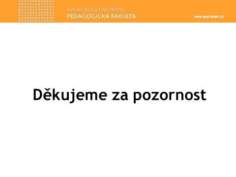 www.ped.muni.cz Děkujeme za pozornost