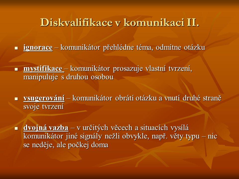 Diskvalifikace v komunikaci II.