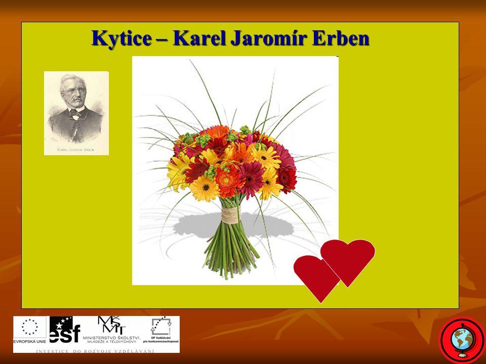 Kytice – Karel Jaromír Erben Kytice – Karel Jaromír Erben