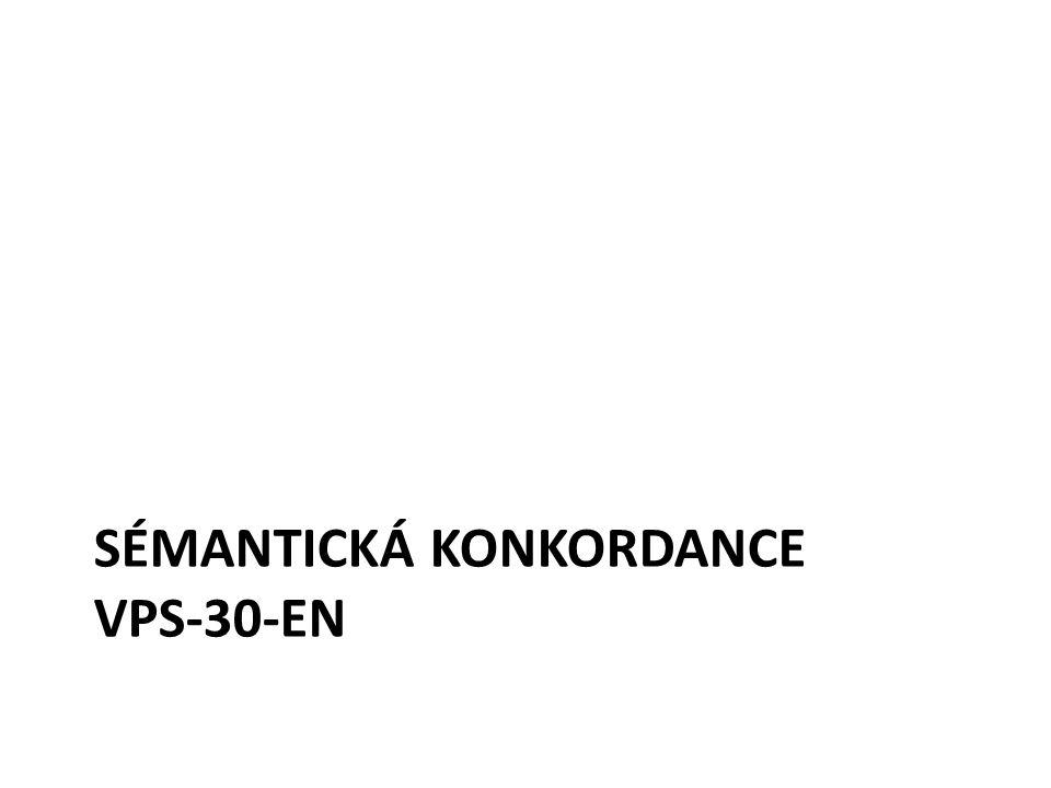 SÉMANTICKÁ KONKORDANCE VPS-30-EN