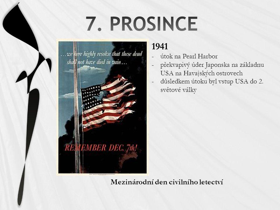 1941 -útok na Pearl Harbor -překvapivý úder Japonska na základnu USA na Havajských ostrovech -důsledkem útoku byl vstup USA do 2. světové války Meziná