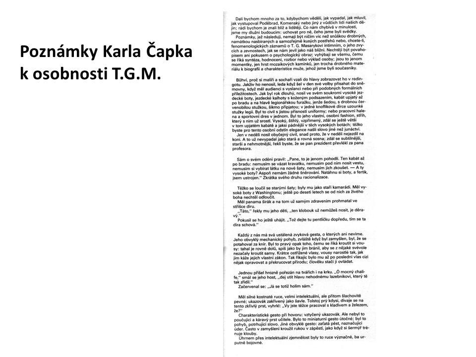Otázky k dokumentu 1.Jak chodil T.G.M.nejraději oblékán a jak to zdůvodňuje.