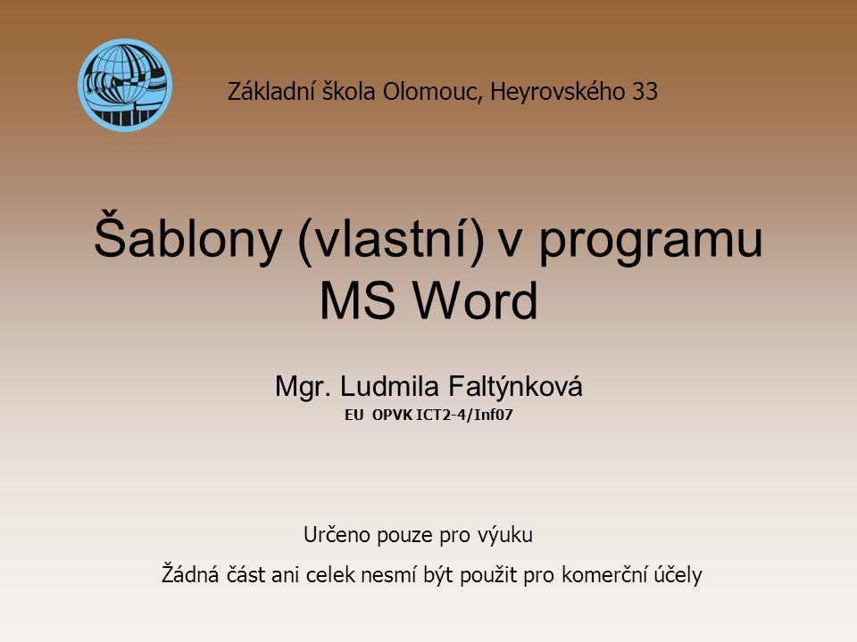 Šablony (vlastní) v programu MS Word Mgr.