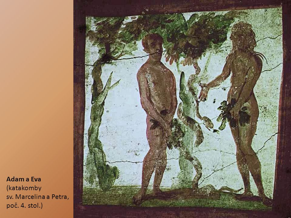 Adam a Eva (katakomby sv. Marcelina a Petra, poč. 4. stol.)