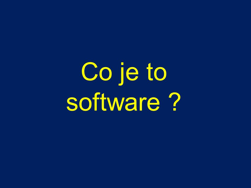 Co je to software ?