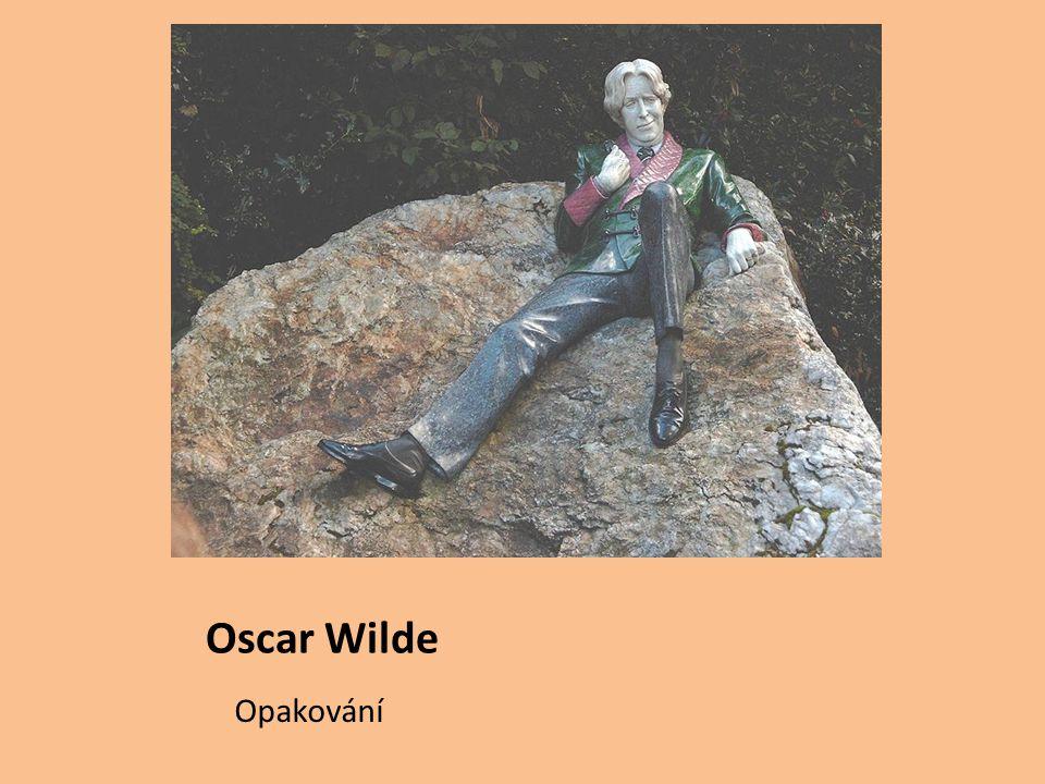 Oscar Wilde Opakování