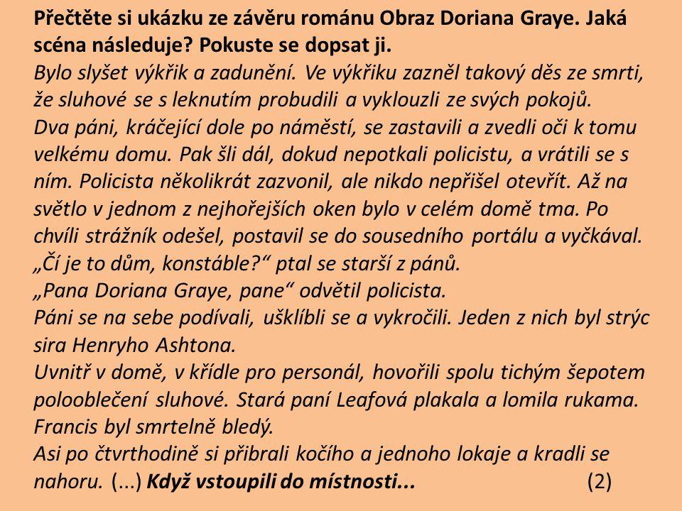 Přečtěte si ukázku ze závěru románu Obraz Doriana Graye.